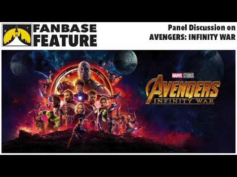 Fanbase Feature - Panel Discussion on AVENGERS: INFINITY WAR