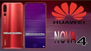 Huawei Nova 4 Release Date, Price, First Look, Specifications, Official Video