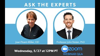 MacuHealth Webinar Series #6: Ask the Experts with Dr Joan Miller and Professor John Nolan
