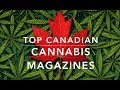 Top Canadian Cannabis Magazines