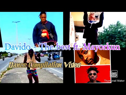 Davido – The Best ft. Mayorkun (Dance Compilation Video)