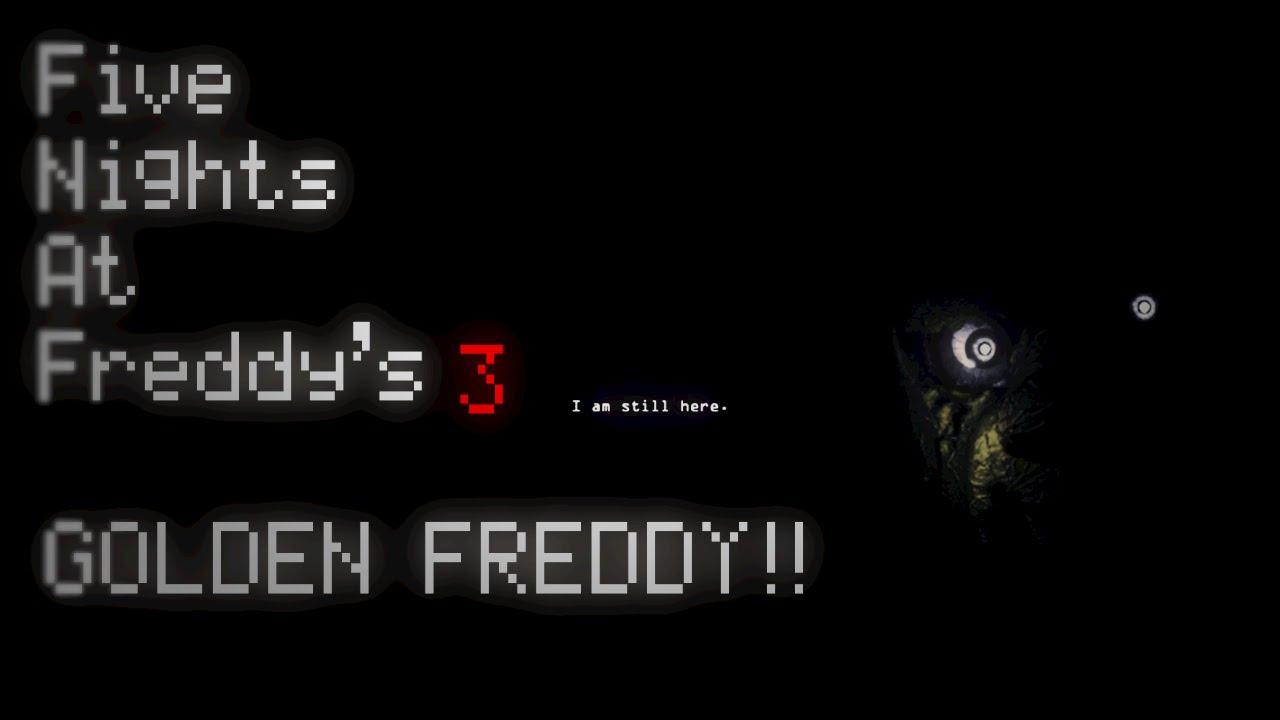 Five Nights At Freddy S 3 Golden Freddy Em Fnaf 3 I Am
