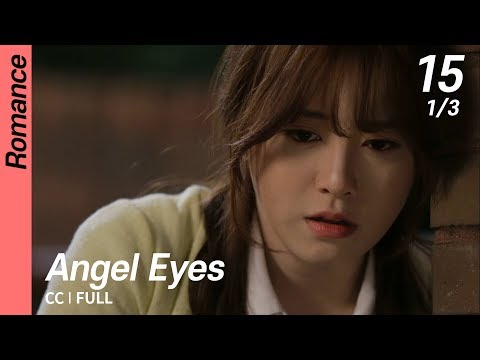 [CC/FULL] Angel Eyes EP15 (1/3) | 엔젤아이즈