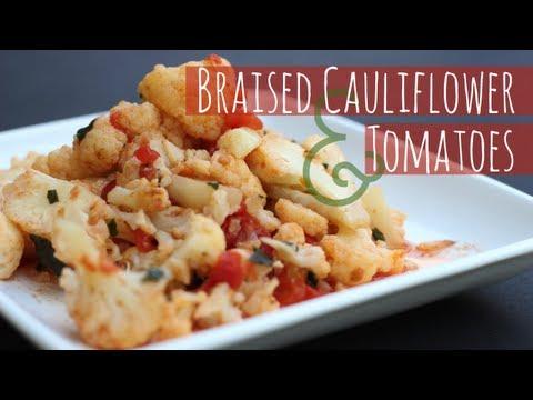 Braised Cauliflower with Garlic and Tomatoes