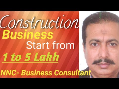 How to start and develop Construction business ( Latest)