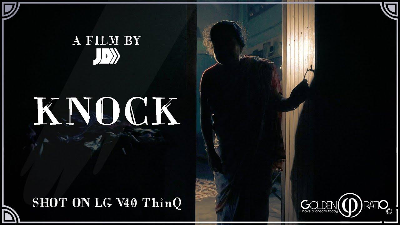 Knock | Horror Short Film | LG v40 ThinQ | 2020