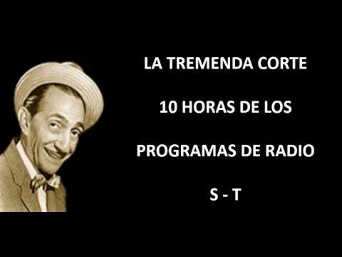 LA TREMENDA CORTE - RADIO - EPISODIOS S/T
