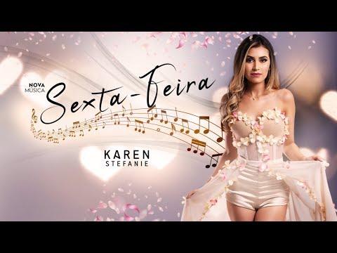 Karen Stefanie - Sexta-Feira [DVD Intensamente] (Vídeo Oficial)