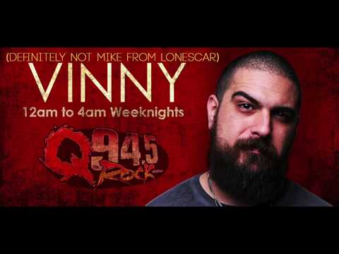 Q94.5 DJ Vinny Dee & Lonescar