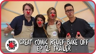 Ep 2: Trailer | The Great Comic Relief Bake Off 2015