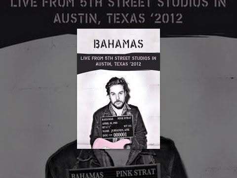 Bahamas - Live from 5th Street Studios in Austin, Texas