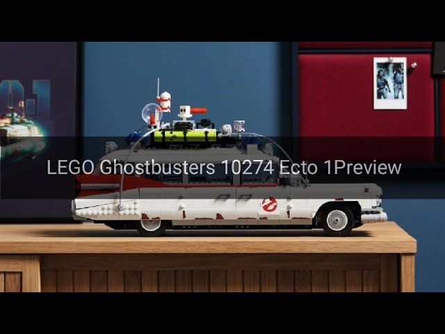 Who you gonna call? LEGO 10274 Ghostbusters ECTO-1