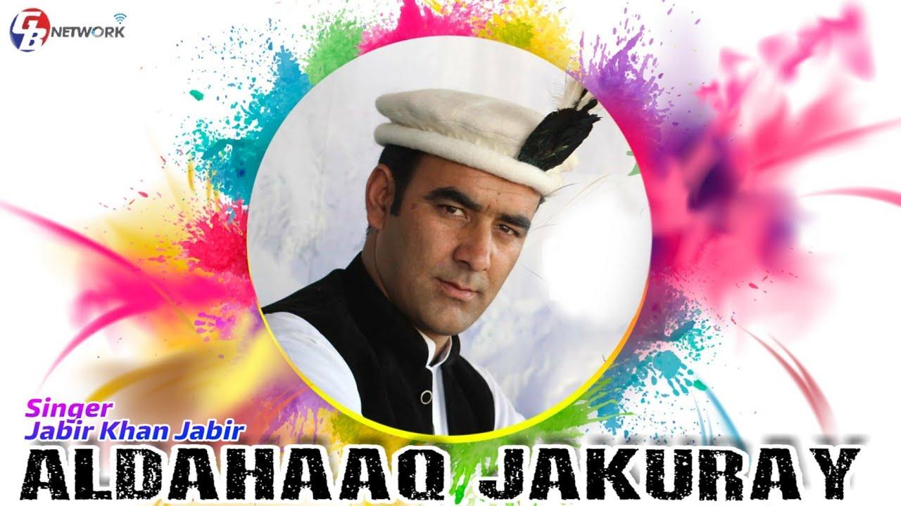 Download Shina new song || Jabir khan jabir || Aldahaq jakuray || Video By Javeed Mass || present Gb Network