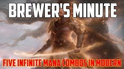 Brewer's Minute: Five Infinite Mana Combos in Modern