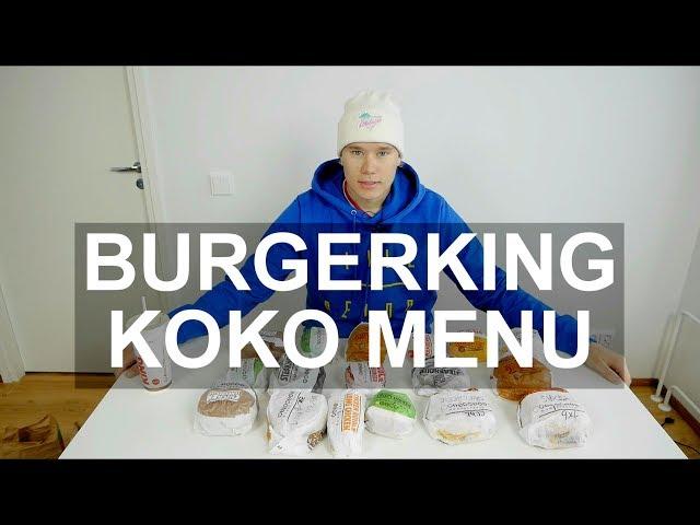 TESTATAAN KAIKKI BURGER KINGIN HAMPURILAISET
