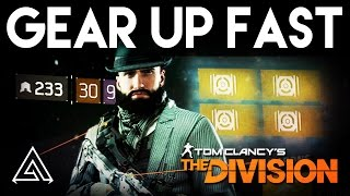 The Division How To Gear Up FAST | 250+ Gearscore Quick