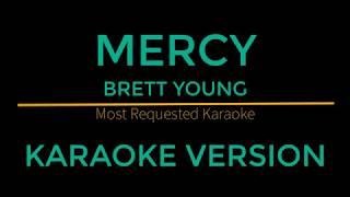 Mercy - Brett Young (Karaoke Version)