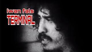 IWAN FALS | TERMINAL