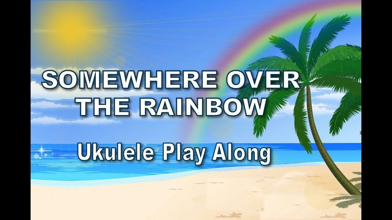 Ukulele - Somewhere Over The Rainbow - Ukulele Play Along - Israel  Kamakawiwo'ole