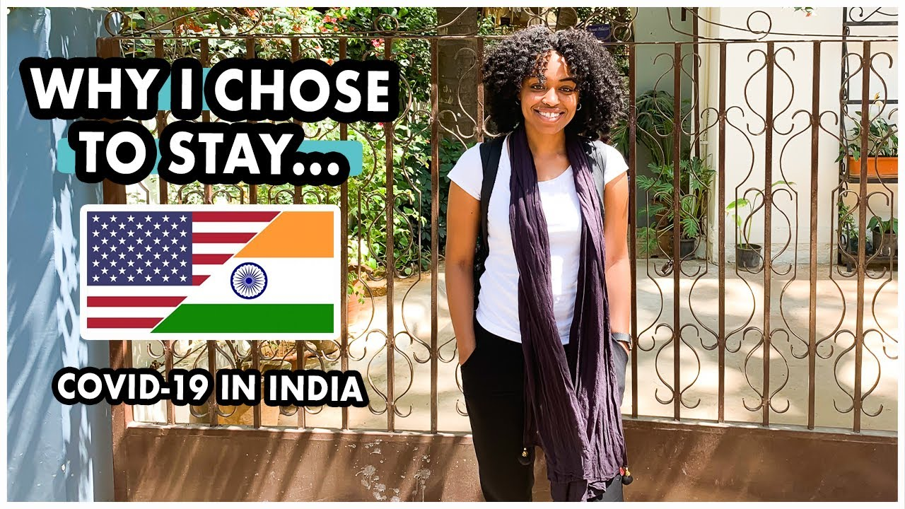 Why I Chose To Stay In India During the Pandemic (Black American Expat Living In India)