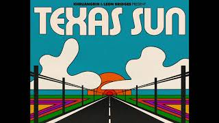 Gambar cover Khruangbin & Leon Bridges   Texas Sun Official Audio