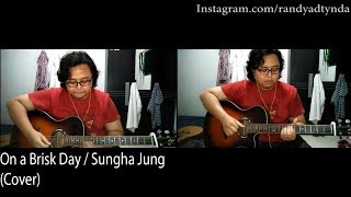 On A Brisk Day / Sungha Jung  (Cover)