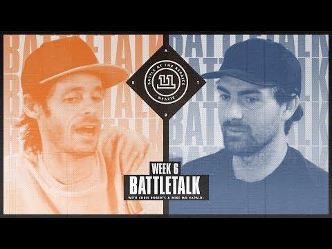 BATB 11  Battletalk: Week 6  with Mike Mo and Chris Roberts