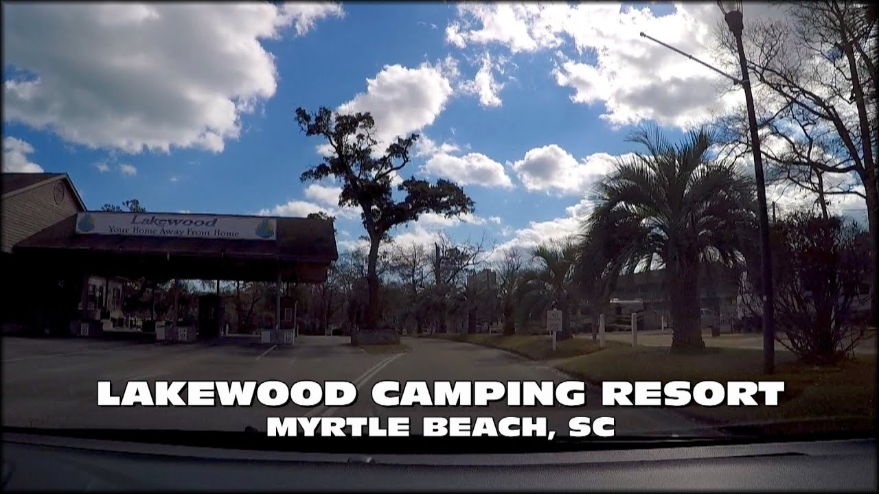 Lakewood Camping Resort Myrtle Beach Sc