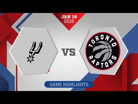 San Antonio Spurs vs. Toronto Raptors - January 19, 2018