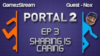 Portal 2 Custom Maps Episode 3 - SHARING IS CARING! Thumbnail