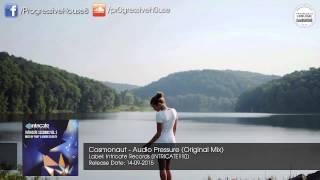 Cosmonaut - Audio Pressure (Original Mix) [Intricate Records]