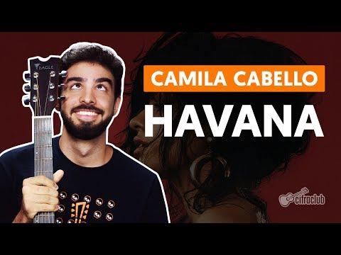 HAVANA - Camila Cabello (aula de violão completa)