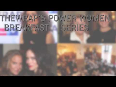 TheWrap's Power Women Breakfast Series