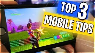 Fortnite Mobile - TOP 3 TIPS for Android / iOS Players
