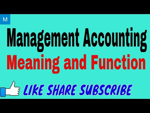 Management Accounting - Meaning and Function