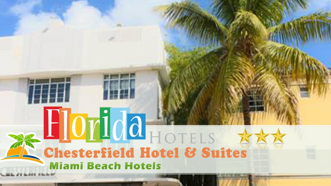 Chesterfield Hotel Suites Miami Beach Hotels Florida