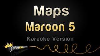 Maroon 5 - Maps (Karaoke Version)