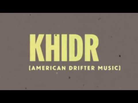 Peter Matthew Bauer / Khidr (American Drifter Music)