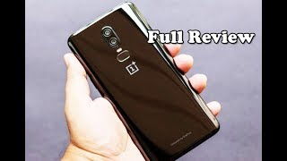Full review OnePlus 6 6.28 Inch 19:9 AMOLED Android 8.1 Hands On - Price