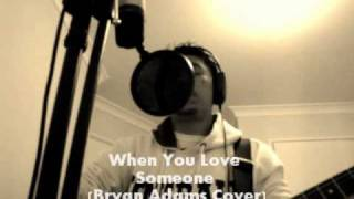 """When You Love Someone"" - Bryan Adams (Acoustic Cover by Ajek Hassan)"