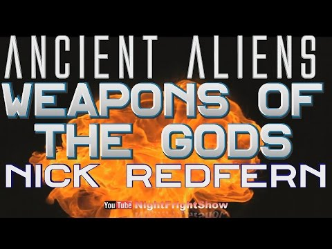 Nick Redfern Ancient Aliens Weapons Of The...