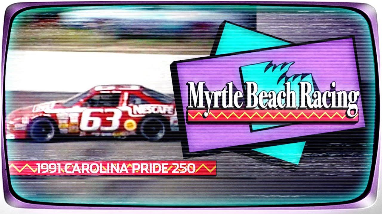 1991 Carolina Pride / Budweiser 250 from Myrtle Beach Speedway | NASCAR Classic Full Race Replay