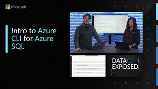 Intro to Azure CLI for Azure SQL | Data Exposed