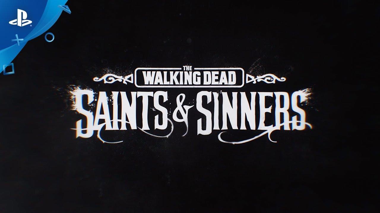 The Walking Dead: Saints & Sinners - Launch Trailer | PS VR