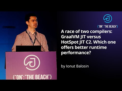 GraalVM JIT versus HotSpot JIT C2  by Ionut Balosin