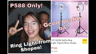 UNBOXING P588 SHOPEE RING LIGHT WITH TRIPOD ❣❣