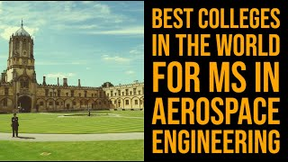Best Colleges For Aerospace Engineering