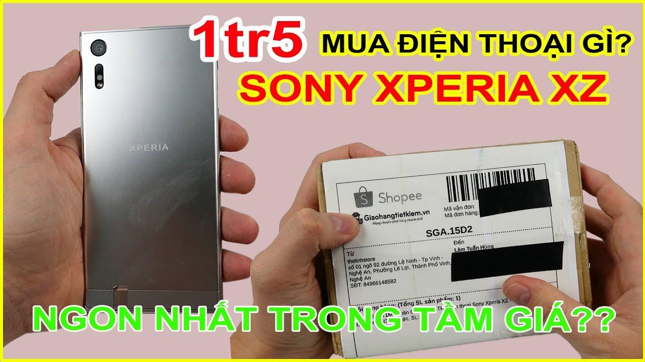 1 TRIỆU RƯỠI MUA ĐIỆN THOẠI GÌ? Mở hộp Sony Xperia XZ giá 1tr5 trên LAZADA, SHOPEE   MUA HÀNG ONLINE