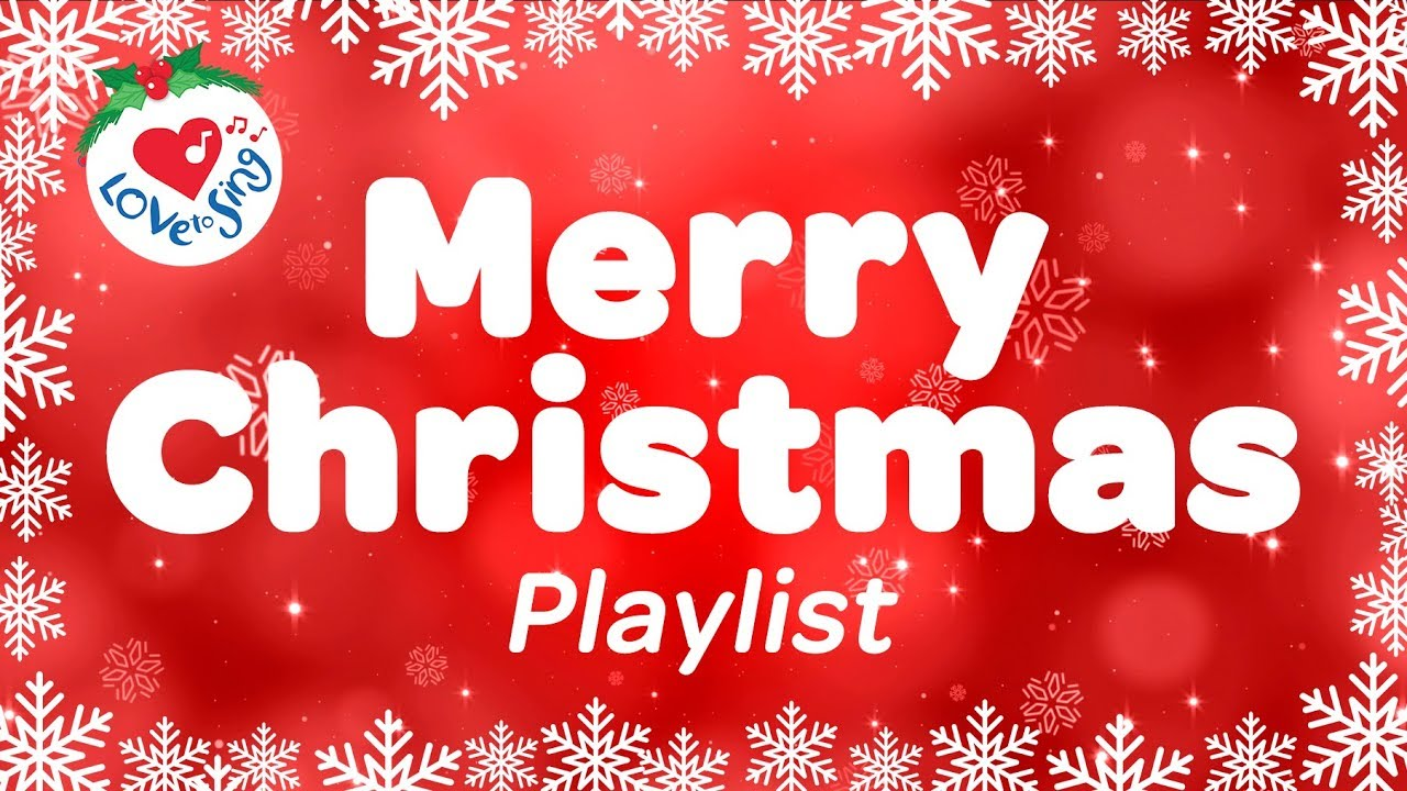 merry christmas playlist best christmas carols