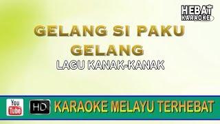 Gelang Si Paku Gelang | Karaoke l Minus One | Tanpa Vocal | Lirik Video HD